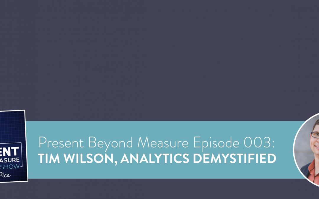 Tim Wilson Grumps About Why Analysts Need to Present Data Better
