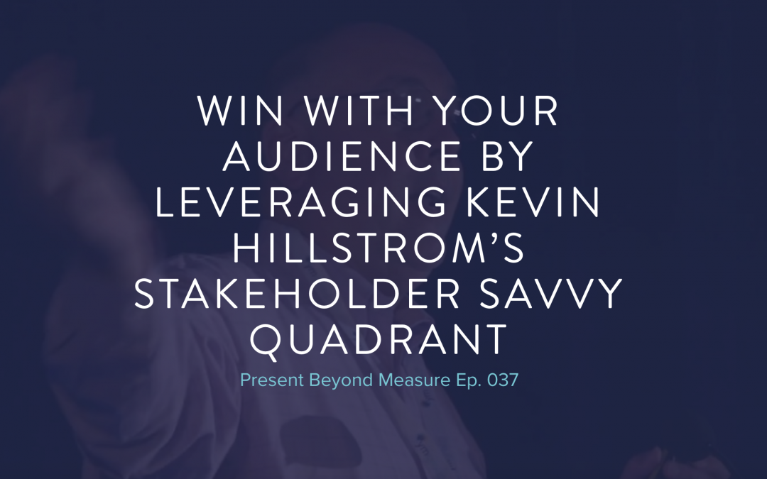 Get Stakeholder Savvy and Win at Your Data Presentations with Kevin Hillstrom
