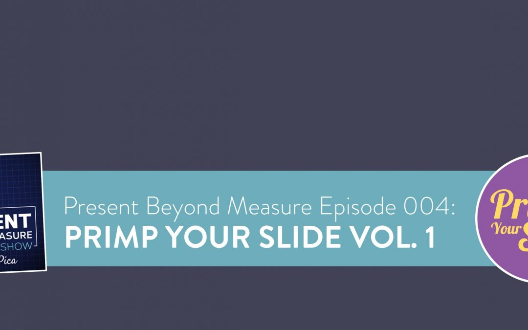 Primp Your Slide: Video Makeovers for Your Slides and Charts