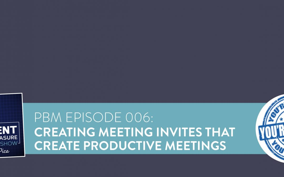 How to Create Meeting Invitations for Meetings that People Want to Attend [Template]