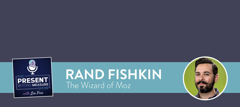 Mind-blowing Pro Presentation Tips with Rand Fishkin [Interview]